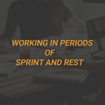 Working in Periods of Sprint and Rest
