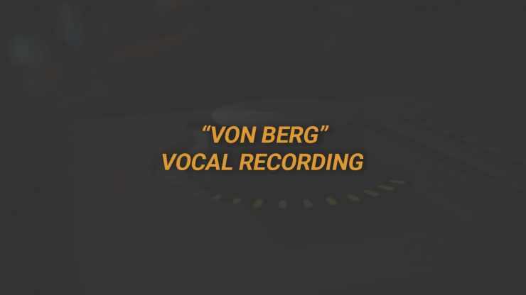 Von Berg Vocal Recording