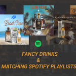Fancy Drinks & Matching Spotify Playlists