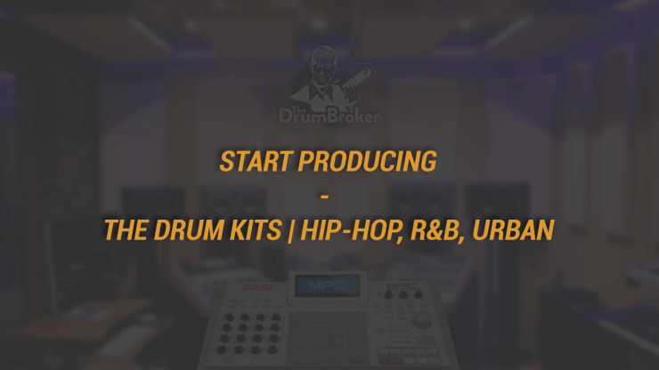 Start Producing - The Drum Kits