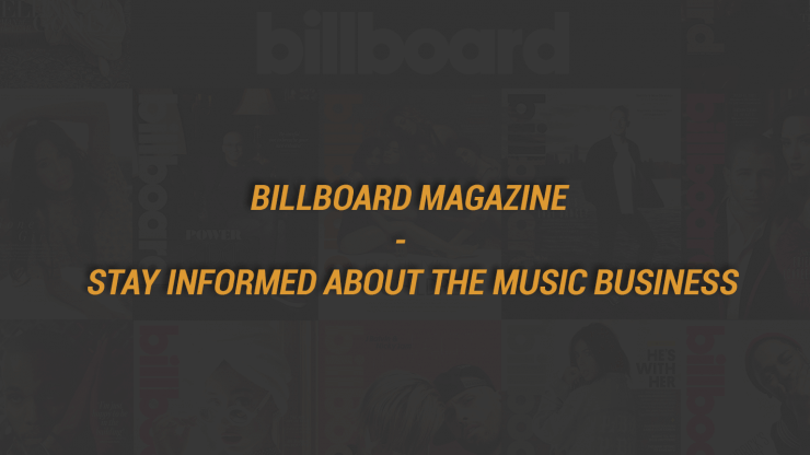 Billboard Magazine - Stay Informed About The Music Business