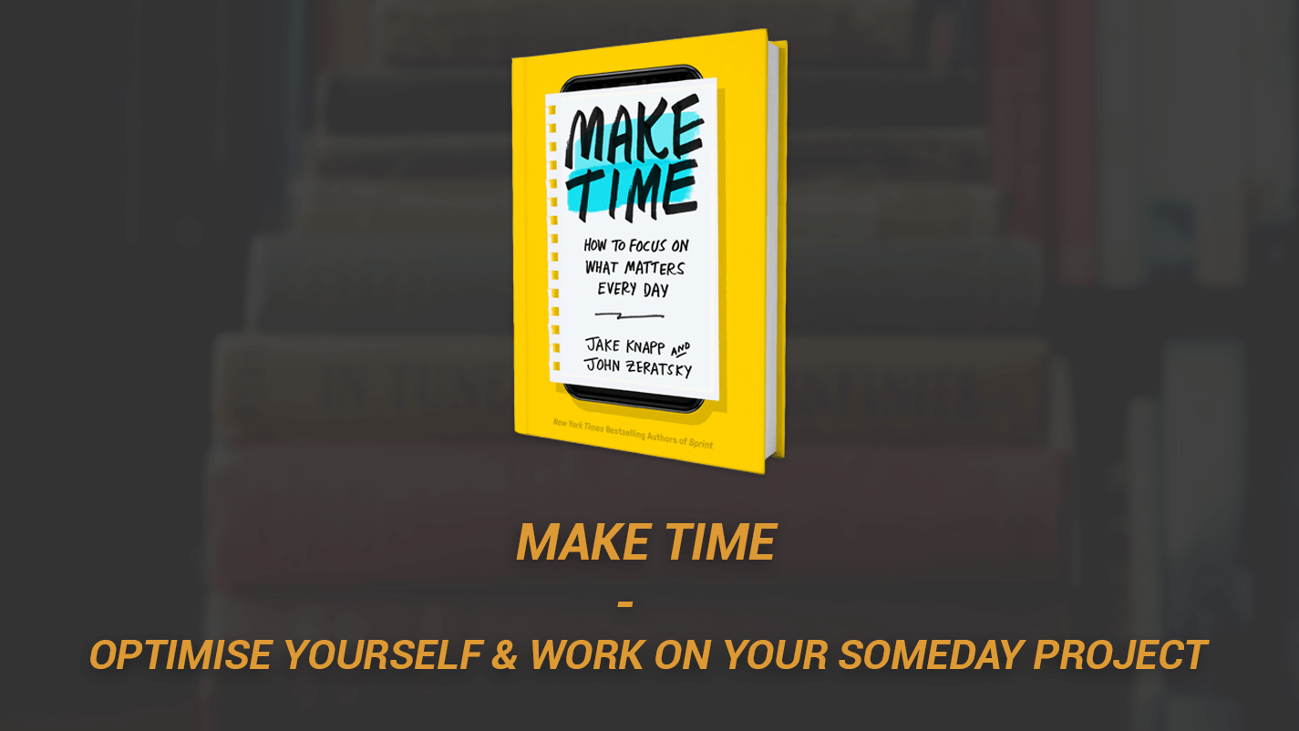 Make Time Optimise Yourself