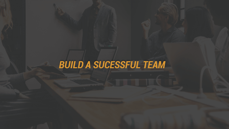 Build A Successful Team
