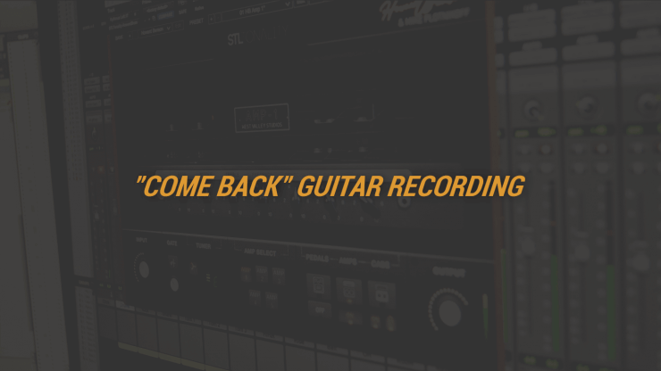 """Come Back"" Guitar Recording"