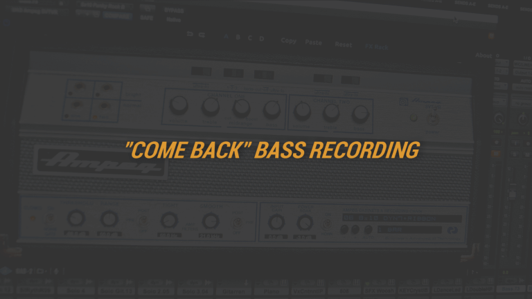 """Come Back"" Bass Recording"