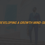 Developing A Growth Mind-Set