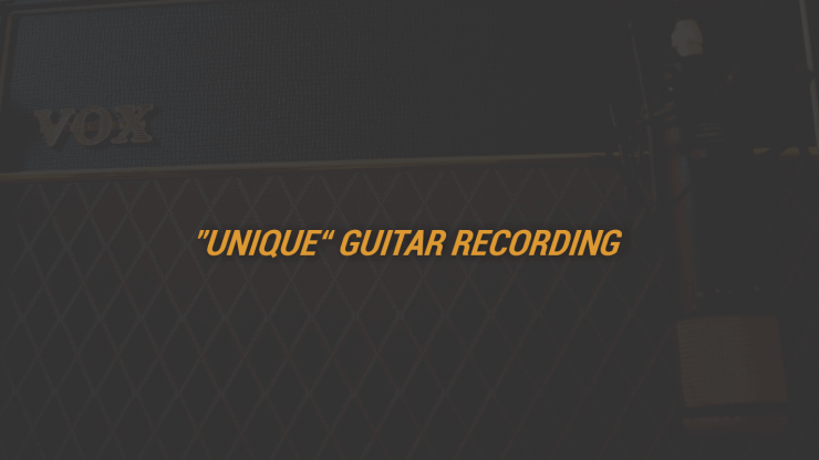 Unique Guitar Recording