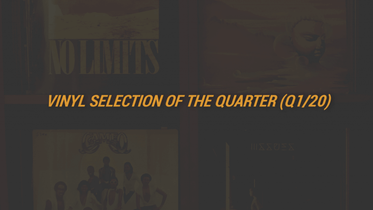 Vinyl Selection of the Quarter (Q1/20)