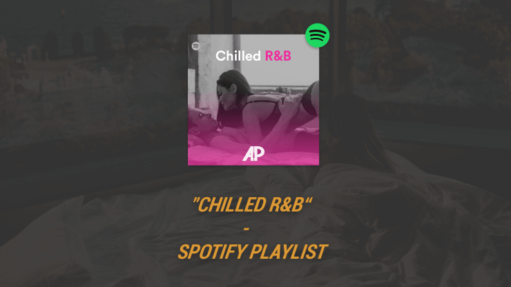 """Chilled R&B"" Spotify Playlist"
